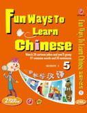 Fun Ways To Learn Chinese 5 (book + 2DVDs + Chinese word cards) (English and Chinese Edition) - (WL6A)