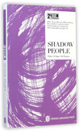 Shadow People(The English Version)(21st Century Chinese Contemporary Literature Library) (WC3F)
