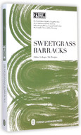 Sweetgrass Barracks(The English Version)(21st Century Chinese Contemporary Literature Library) (WC3N)