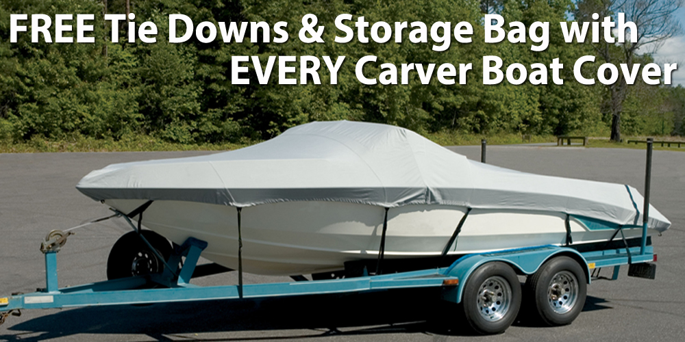 FREE Tie Downs & Storage Bag with EVERY Carver Boat Cover from SavvyBoater