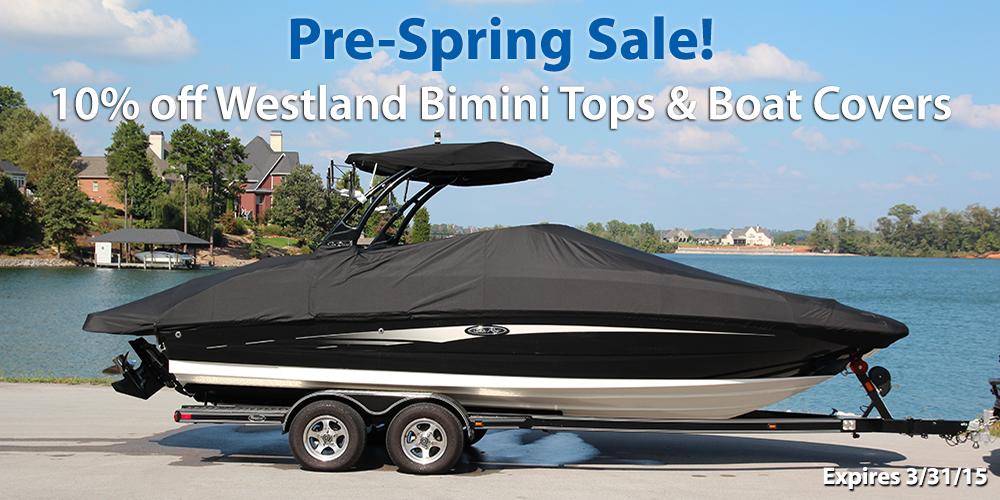 Pre-Spring Sale! 10% off Westland Bimini Tops & Boat Covers