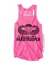 I Love My Paratrooper Top