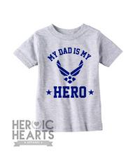 My Dad Is My Hero Air Force Onesie or Shirt