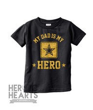 My Dad Is My Hero Army Onesie or Shirt