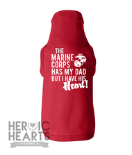 The Marine Corps Has My [Dad] Doggie Tee