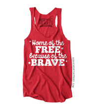 Home of the Free Because of the Brave Top