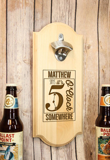LUX - Personalized Wall Mount Bottle Opener - 5 O'Clock Somewhere