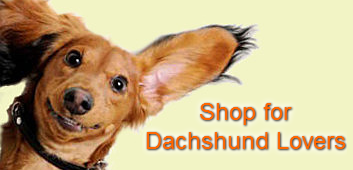 Shop Apparel & Gifts for Dachshund Lovers
