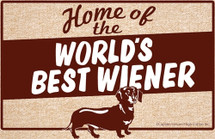 Home of the World's Best Wiener Dachshund Doormat
