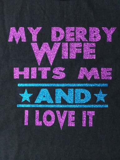 MY DERBY WIFE HITS ME AND I LOVE IT