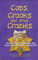 Cops, Crooks & Other Crazies