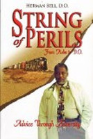 String of Perils - From Hobo to D.O. by Herman Bell, D.O.