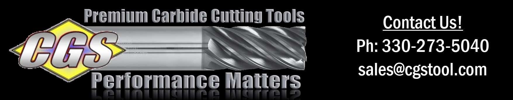 CGS Tool | Solid Carbide Cutting Tools | Solid Carbide End Mills