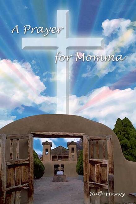 A Prayer for Momma