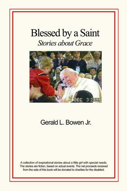 Blessed by a Saint: Stories about Grace