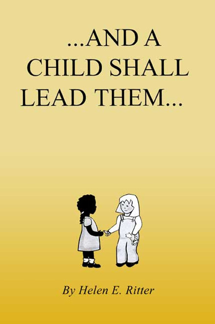 ...And a Child Shall Lead Them...