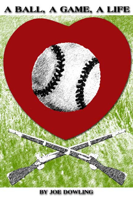 A Ball, A Game, A Life