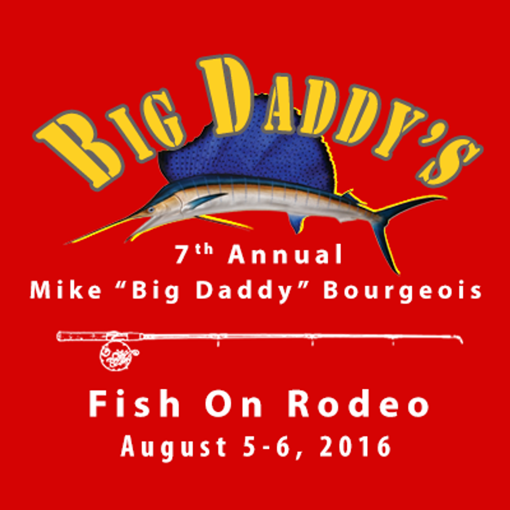 """Mike """"Big Daddy"""" Bourgeois Memorial Fish On Rodeo"""