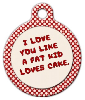Fat Kid Love Dog ID Tag-Cat ID Tag