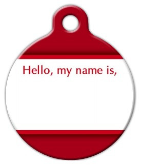 Hello My Name Is.....Dog ID Tag-Cat ID Tag