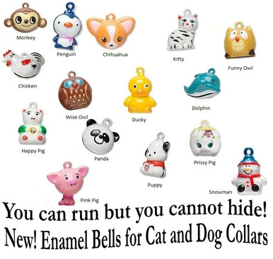 Enamel Bells for dog collars or cat collars in whimsical animal designs like smiling monkey, chica chihuahua, or funny owl.  Sizes are 1/2-3/4 inch good size for dog or cat collars.