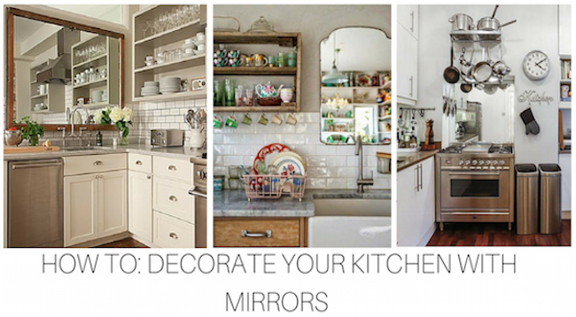 How To Decorate Your Kitchen with a Mirror