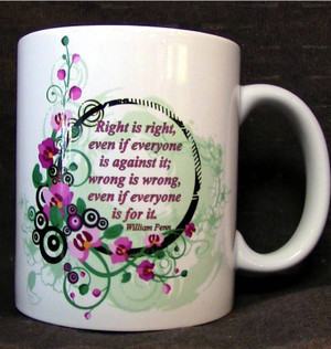 "Cup of Wisdom Candle - ""Right is right,  even if everyone  is against it;  wrong is wrong,  even if everyone  is for it."""
