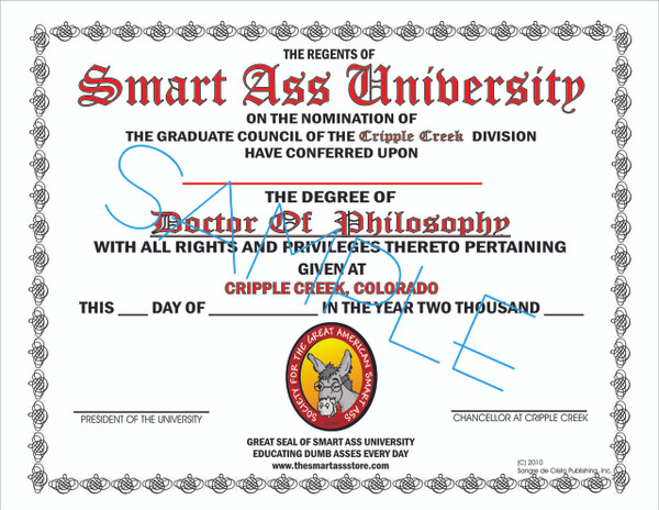 Smart Ass University- Doctorate of Philosophy Diploma-FREE SHIPPING!