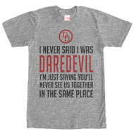 Daredevil - Never Said - Mens T-shirt