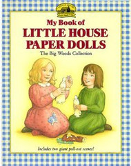 My Little House Paper Dolls- The Big Woods Collection