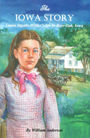 Laura Ingalls Wilder- Iowa Story