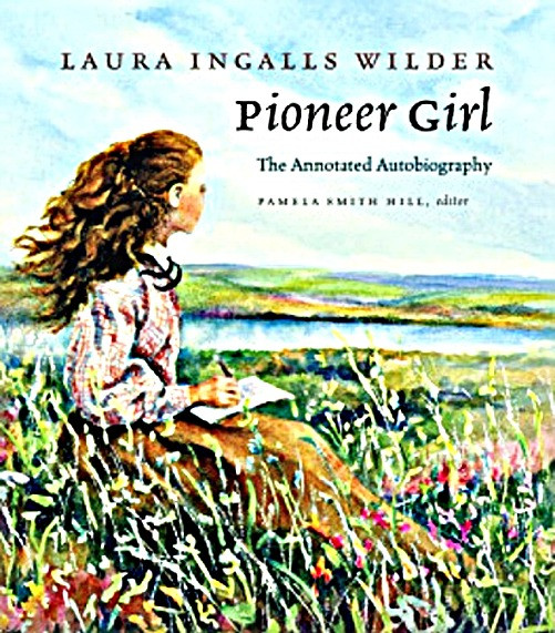pioneer girl an annotated biography