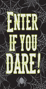 """Enter If You Dare 60"""" x 30"""" Plastic Door Poster  Halloween Spider Web"""