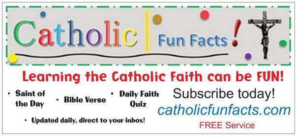 CATHOLIC FUN FACTS
