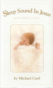 Sleep Sound In Jesus: Gentle lullabies for baby CD