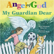 Angel of God My Guardian Dear