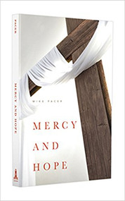 MERCY AND HOPE By Mike Pacer