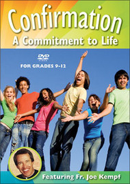 Confirmation: A Commitment to Life for Grades 9-12