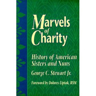 MARVELS OF CHARITY - Hardcover