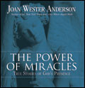 THE POWER OF MIRACLES: True Stories of God
