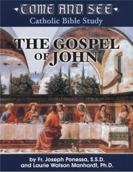 COME AND SEE: The Gospel of John (Catholic Bible Study)