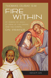 Fire Within by Fr. Thomas Dubay, S.M. - EBOOK