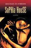 Sophia House by Michael O'Brien - EBOOK