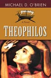 Theophilos by Michael O'Brien - EBOOK