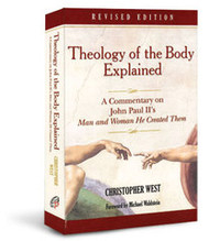 Theology of the Body Explained by Christopher West