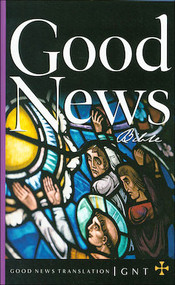 Good News New Testament--LIMITED QUANTITY