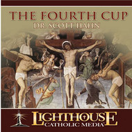 The Fourth Cup CD by Dr. Scott Hahn--LIMITED QUANTITY