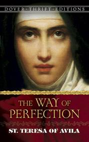 The Way of Perfection: St. Teresa of Avila