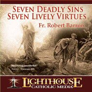 Seven Deadly Sins Seven Lively Virtues CD by Fr. Robert Barron