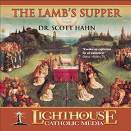 The Lamb's Supper CD by Dr. Scott Hahn--LIMITED QUANTITY